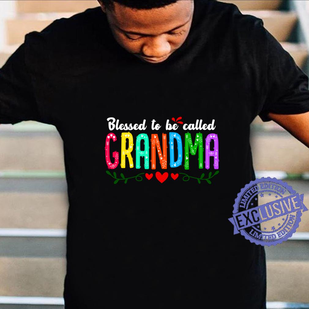 Blessed To Be Called Grandma Mimi Nana Gigi Flower Shirt