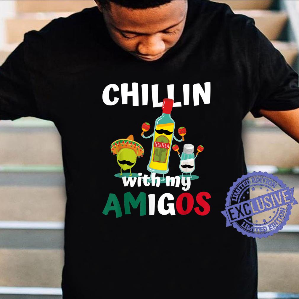 Chillin with my Amigos Mexican Fiesta Cinco de Mayo Shirt