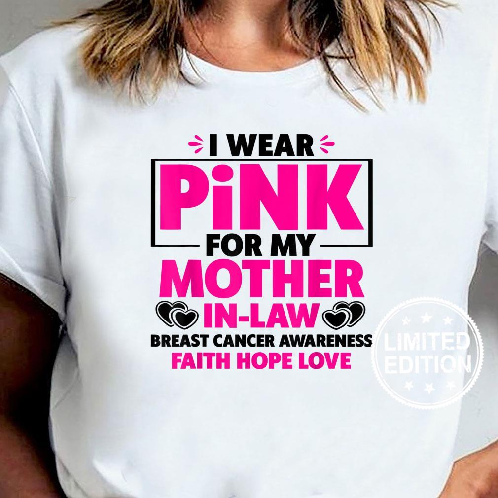 I Wear Pink For My Mother InLaw Breast Cancer Awareness Shirt