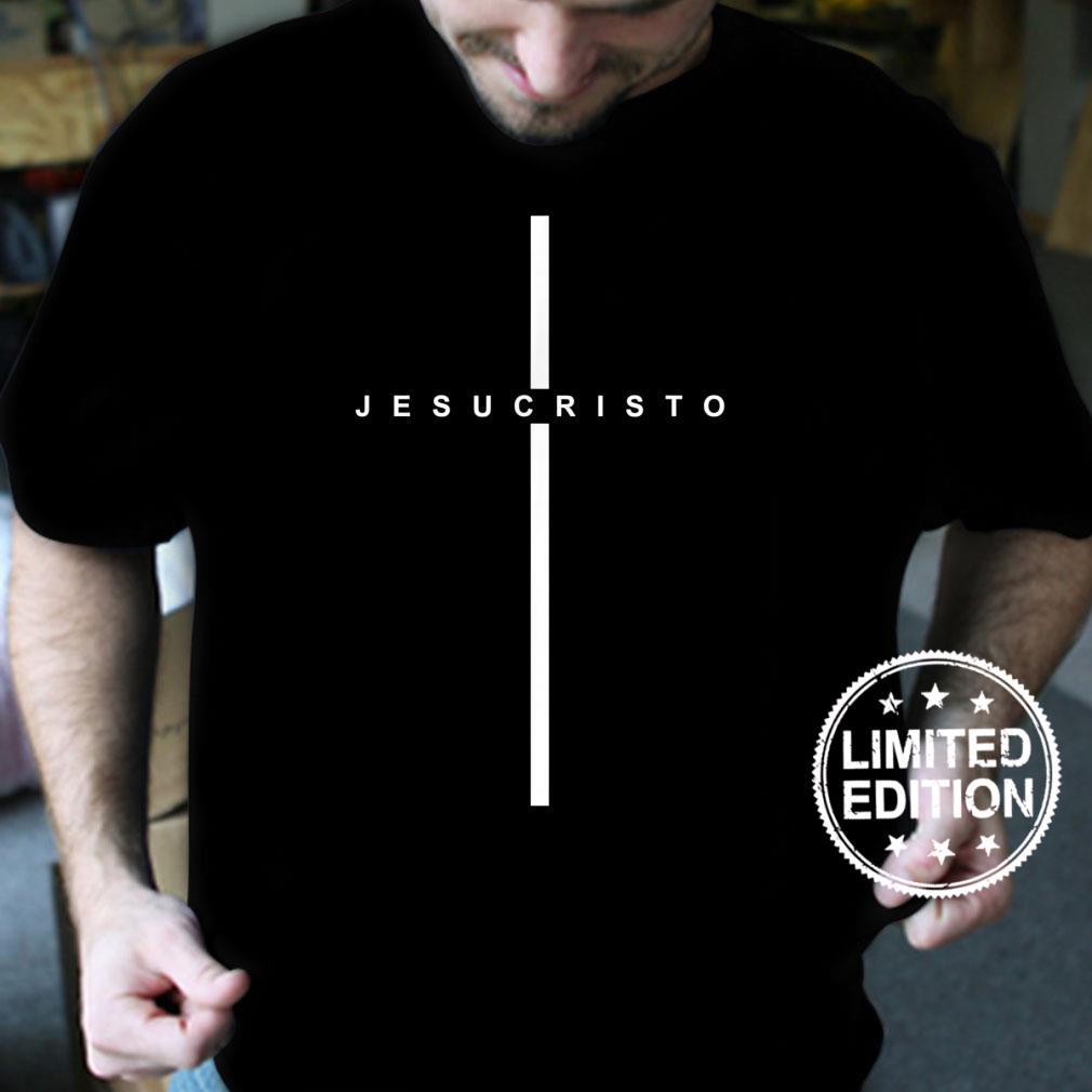 Jesucristo Cruz Amor Dios Jesus Cristo Christian Cristianos Shirt