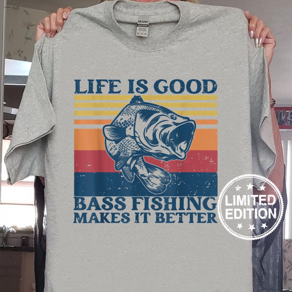Life is good bass fishing makes it better Fishing Shirt
